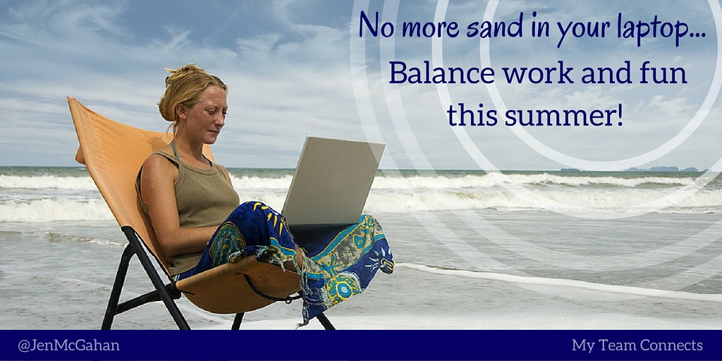 Balance work and play this summer