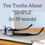 Ten Truths about Simple (in 59 words)
