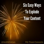 Six Easy Ways To Explode Your Content