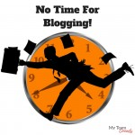 No Time For Blogging!
