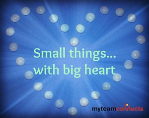 do small things with big heart