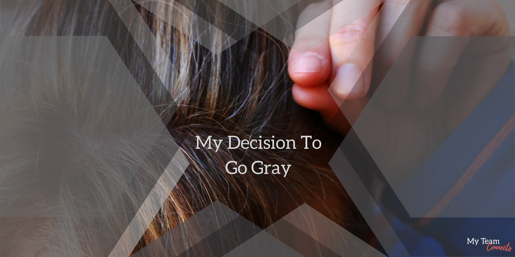 decision to go gray