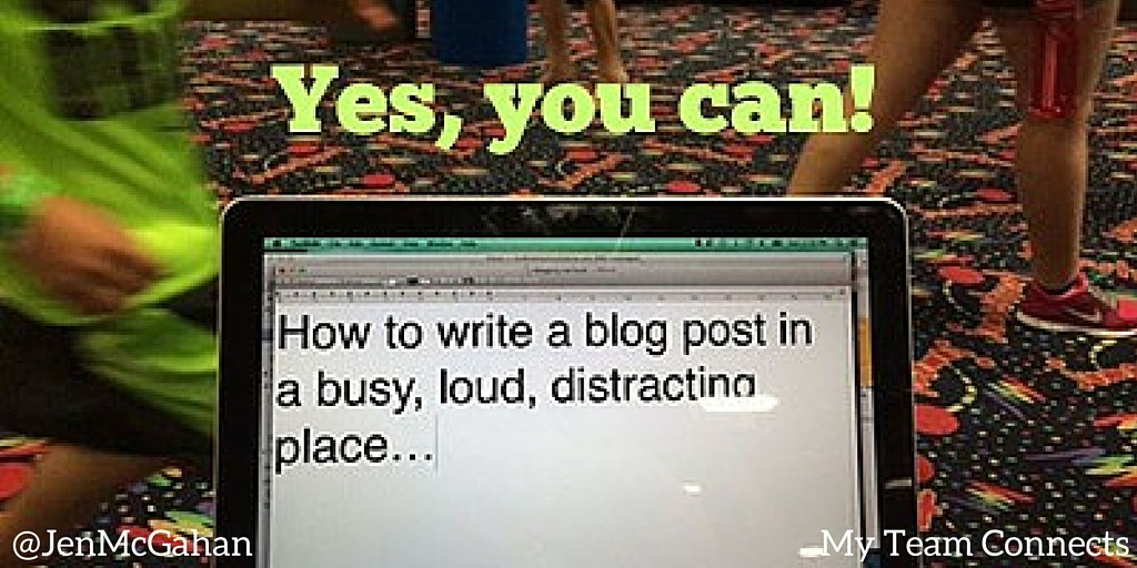 blogging in a distracting environment