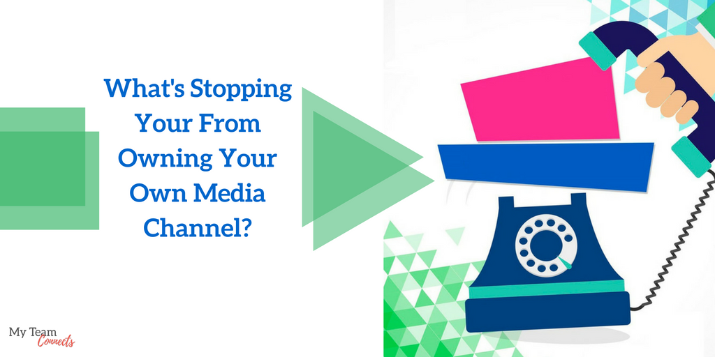 your own media channel