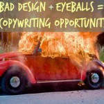 The Case For Bad Design And Good Copywriting