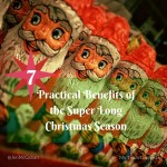 Seven Practical Benefits Of The Super Long Christmas Season