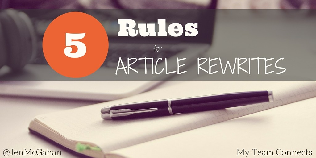 5 rules for article rewrites