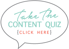 Take the content quiz