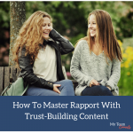 How To Master Rapport With Trust-Building Content