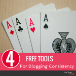 "Four Free Tools For ""Type A"" Blogging Consistency"