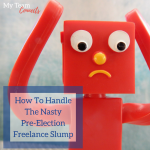 How To Handle The Nasty Pre-Election Freelance Slump