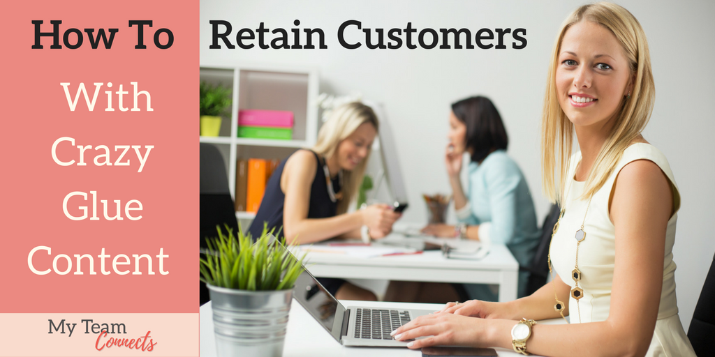 retain customers with great content