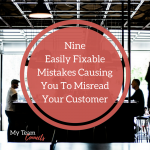 Nine Easily Fixable Mistakes Causing You To Misread Your Customer