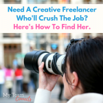 Need A Creative Freelancer Who'll Crush The Job? Here's How To Find Her.