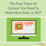 Four Types Of Content You Need To Make More Sales In 2017
